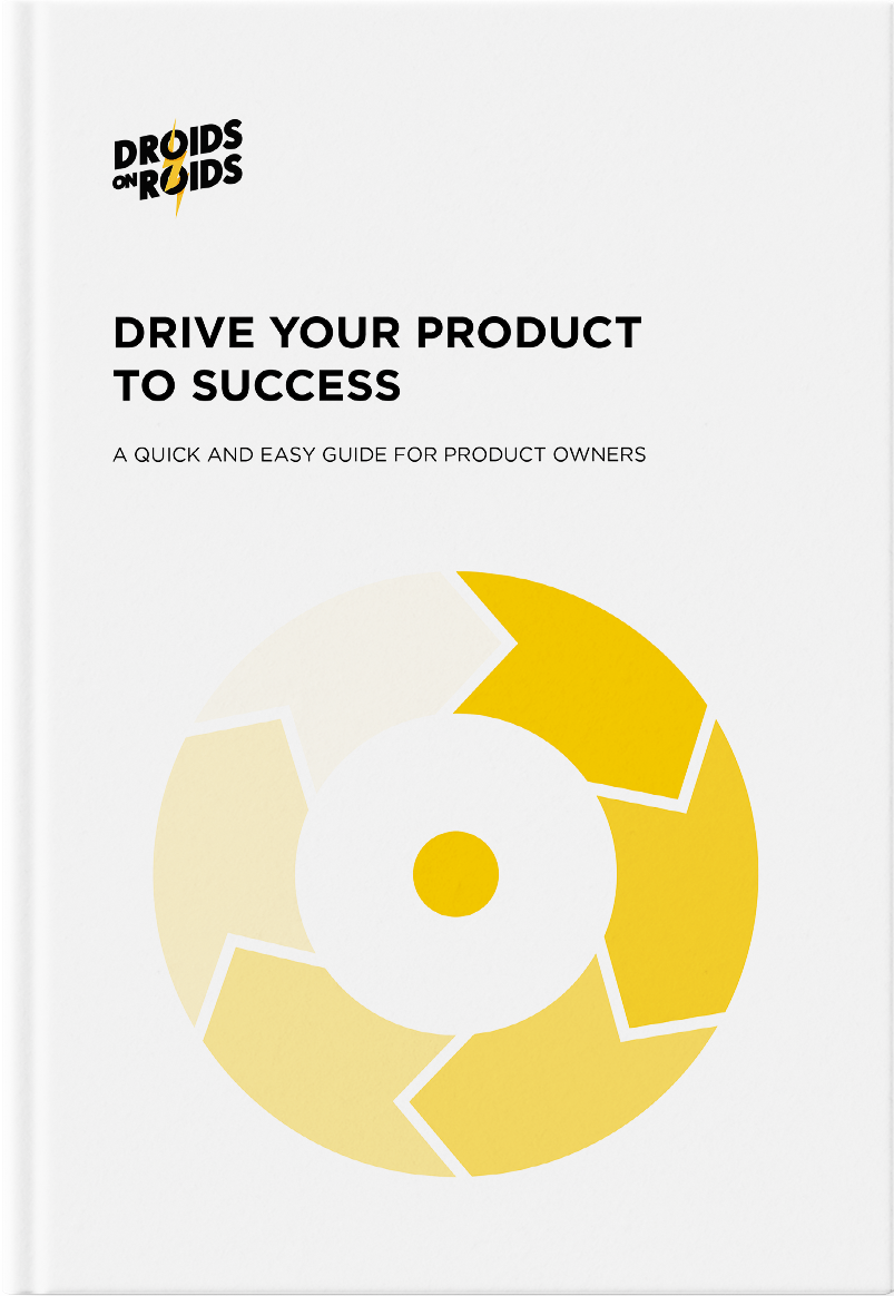 DRIVE YOUR PRODUCT TO SUCCESS A quick and easy Guide for Product Owners Ebook Cover
